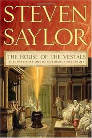 Cover of: The House of the Vestals by Steven Saylor