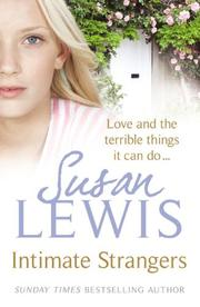 Cover of: Intimate Strangers | Susan Lewis
