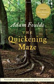 Cover of: The quickening maze by Adam Foulds