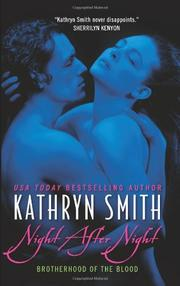 Cover of: Night After Night (Brotherhood of the Blood, Book 5) | Kathryn Smith