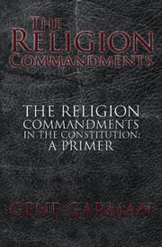 Cover of: The Religion Commandments: The Religion Commandments in the Constitution | Gene Garman