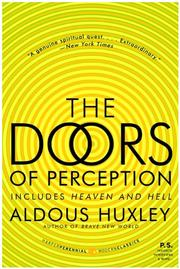 Cover of: The Doors of Perception and Heaven and Hell (P.S.) by Aldous Huxley