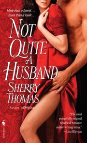 Cover of: Not Quite a Husband | Sherry Thomas