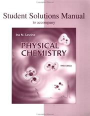 Cover of: Student Solutions Manual to Accompany Physical Chemistry by Ira N Levine
