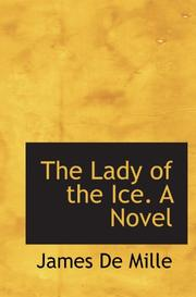Cover of: The Lady of the Ice. A Novel by James De Mille
