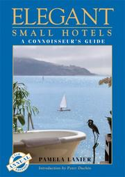 Cover of: Elegant Small Hotels  24TH ED by Pamela Lanier