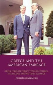 Cover of: Greece and the American Embrace by Christos Kassimeris