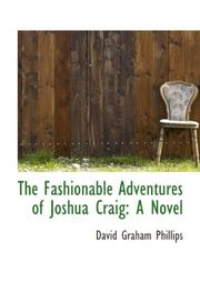 Cover of: The Fashionable Adventures of Joshua Craig by David Graham Phillips