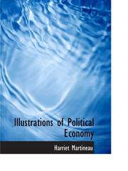 Cover of: Illustrations of Political Economy by Harriet Martineau