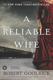 Cover of: A Reliable Wife by Robert Goolrick