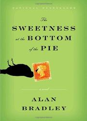 Cover of: The Sweetness at the Bottom of the Pie by Alan Bradley