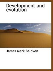 Cover of: Development and evolution by James Mark Baldwin