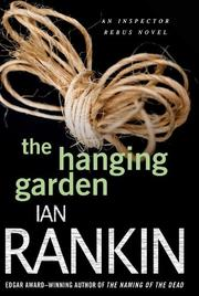 Cover of: The Hanging Garden by Ian Rankin