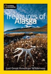 Cover of: National Geographic Treasures of Alaska by Jeff Rennicke