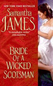 Cover of: Bride of a Wicked Scotsman | Samantha James