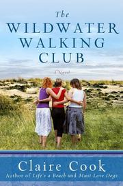 Cover of: Wildwater Walking Club, The by Claire Cook