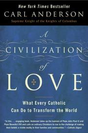 Cover of: A Civilization of Love | Carl Anderson