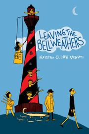 Cover of: Leaving the Bellweathers by Kristin Clark Venuti