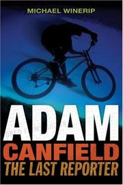 Cover of: Adam Canfield, the last reporter by Michael Winerip