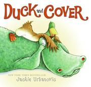 Cover of: Duck and cover | Jackie Urbanovic