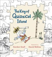 Cover of: The King of Quizzical Island by Gordon Snell