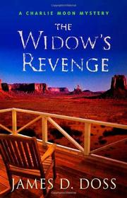 Cover of: The widow's revenge by James D. Doss