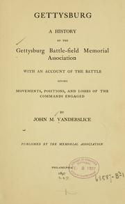 Cover of: Gettysburg by Vanderslice, John Mitchell