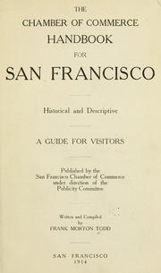Cover of: The Chamber of commerce handbook for San Francisco | Frank Morton Todd