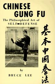 Cover of: Chinese gung fu the philosophical art of self defense by Bruce Lee