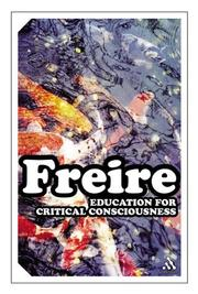 Cover of: Education For Critical Consciousness (Continuum Impacts) | Paulo Freire