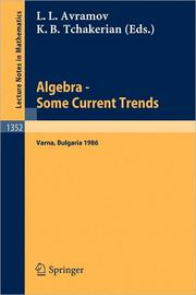 Cover of: Algebra, some current trends by National School in Algebra (5th 1986 Varna, Bulgaria)