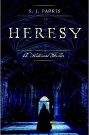 Cover of: Heresy | S. J. Parris