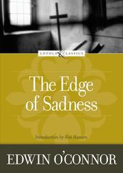 Cover of: The edge of sadness by Edwin O'Connor