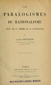 Cover of: Les paralogismes du rationalisme | Louis Auguste Paul Rougier