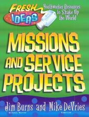 Cover of: Missions and Service Projects (Fresh Ideas Resource) by Jim Burns