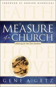 Cover of: The measure of a church | Gene A. Getz