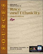 Cover of: Sources Notable Selections in Race and Ethnicity (Classic Edition Sources) by David V. Baker