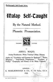 Cover of: Malay self-taught by the natural method | Abdul Majid