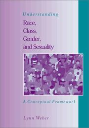 Cover of: Understanding race, class, gender, and sexuality | Lynn Weber