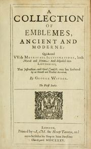 Cover of: A collection of emblemes, ancient and moderne | Wither, George