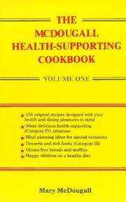 Cover of: The McDougall health-supporting cookbook by Mary A. McDougall, Mary McDougall