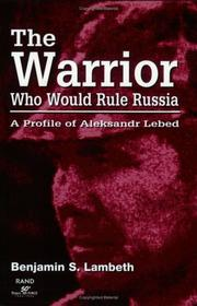 Cover of: The Warrior Who Would Rule Russia | Benjamin S. Lambeth