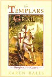 Cover of: The Templars and the Grail | Karen Ralls
