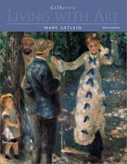 Cover of: Gilbert's Living with Art w. CD-ROM and Timeline | Mark Getlein