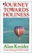 Cover of: Journey Towards Holiness | Alan Kreider