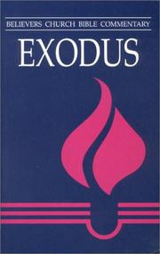 Cover of: Exodus (Believers Church Bible Commentary Series) | Waldemar Janzen