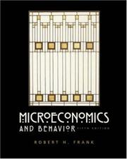 Cover of: Microeconomics and behavior by Robert H. Frank