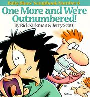 Cover of: One more and we're outnumbered! | Rick Kirkman