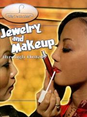 Cover of: Jewelry And Makeup Through History (Why Do We Wear?) | Fiona MacDonald