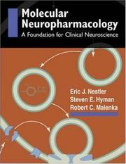 Cover of: Molecular Basis of Neuropharmacology by Eric J. Nestler